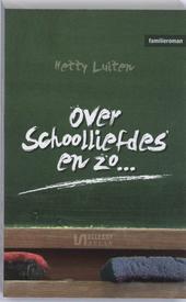 Over schoolliefdes en zo... : familieroman