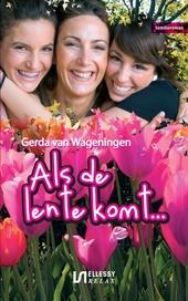 Als de lente komt... : familieroman