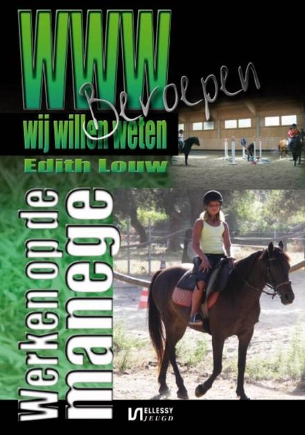 Werken op de manege : werken met paarden