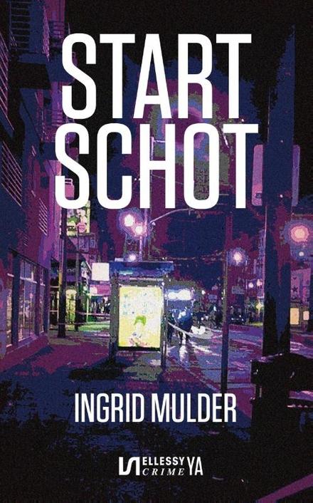 Startschot : young adult-thriller