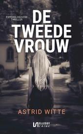De tweede vrouw : psychologische thriller