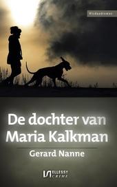 De dochter van Maria Kalkman : misdaadroman