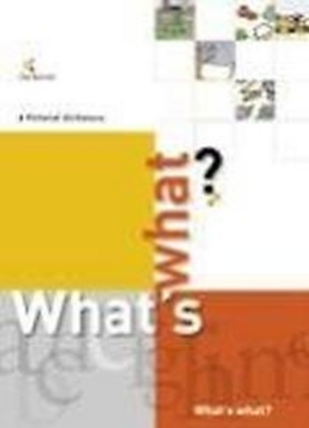 What's what? : a pictoral dictionary English