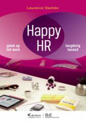 Happy HR : geluk op het werk, langdurig lonend