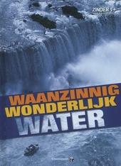 Waanzinnig wonderlijk water