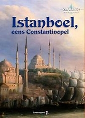 Istanboel, eens Constantinopel