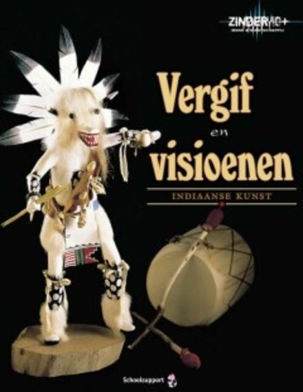 Vergif en visioenen : Indiaanse kunst