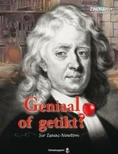 Geniaal of getikt? : Sir Isaac Newton
