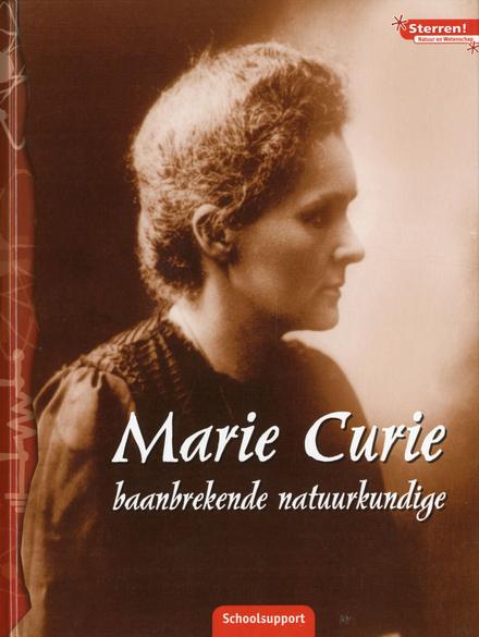 Marie Curie : baanbrekende natuurkundige