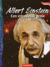 Albert Einstein : een vriendelijk genie