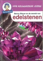 Benny Blauw en de wereld van edelstenen