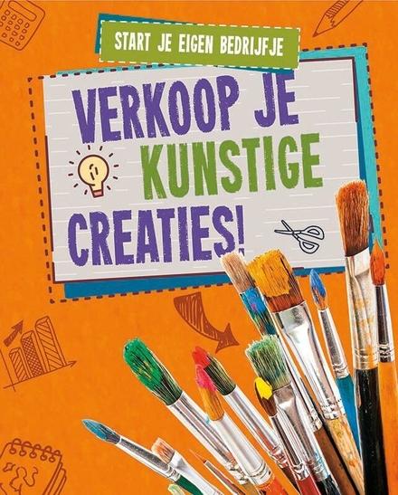 Verkoop je kunstige creaties!