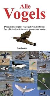 Alle vogels : vogels in Nederland en België. Deel 1, De top 150