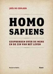 Homo sapiens : gesprekken over de mens en de zin van het leven