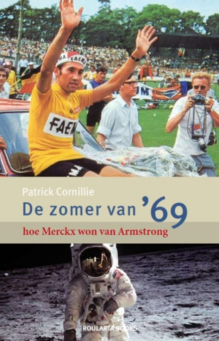 De zomer van '69 : hoe Merckx won van Armstrong