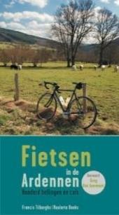 Fietsen in de Ardennen : honderd hellingen en cols