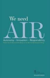 We need AIR! : autonomy, innovation, responsibility : een programma met concrete acties voor ons menselijk kapitaal