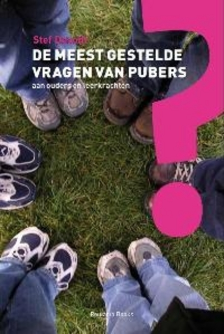 De meest gestelde vragen van pubers aan ouders en leerkrachten