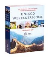 Unesco werelderfgoed : de complete gids