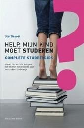 Help, mijn kind moet studeren! : complete studeergids : vanaf het eerste leerjaar tot en met het tweede jaar secund...