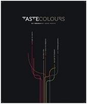Tastecolours : 5 basissmaken, 5 chefs, 5 kleurenpalletten, 100 nieuwe kleuren