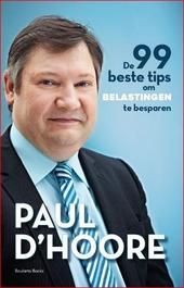 De 99 beste tips om belastingen te besparen : de zoektocht van Sander Deschrandere, een hardwerkende, ondernemende ...