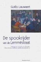 De spookrijder van de Lemméstraat : indringende verhalen over Elsschot, Claus, Buysse, Teirlinck, Gezelle, Maeterl...