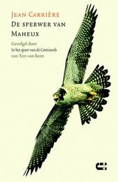 De sperwer van Maheux ; In het spoor van de Camisards