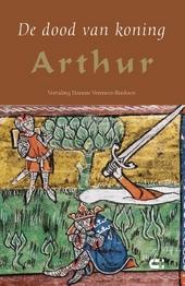 De dood van koning Arthur : roman uit de dertiende eeuw