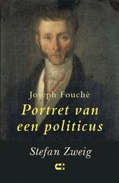 Joseph Fouché : portret van een politicus
