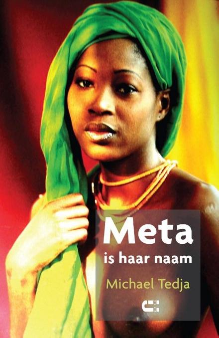 Meta is haar naam : roman
