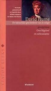 De natuurlijke geschiedenis van de religie, gevolgd door Over bijgeloof en enthousiasme