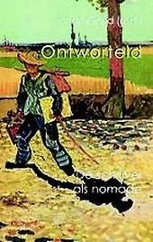 Ontworteld : de schrijver als nomade