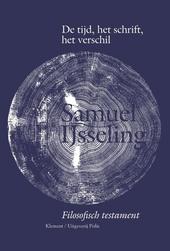 De tijd, het schrift, het verschil : filosofisch testament