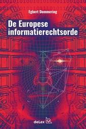 De Europese informatierechtsorde