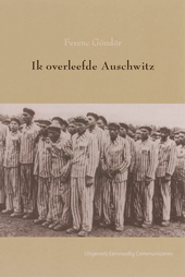 Ik overleefde Auschwitz