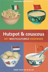 Hutspot & couscous : het multiculturele kookboek
