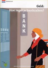 Geld : hoe regel je bankzaken?