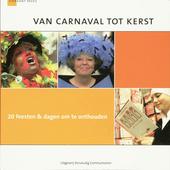 Van carnaval tot kerst : 20 feesten & dagen om te onthouden