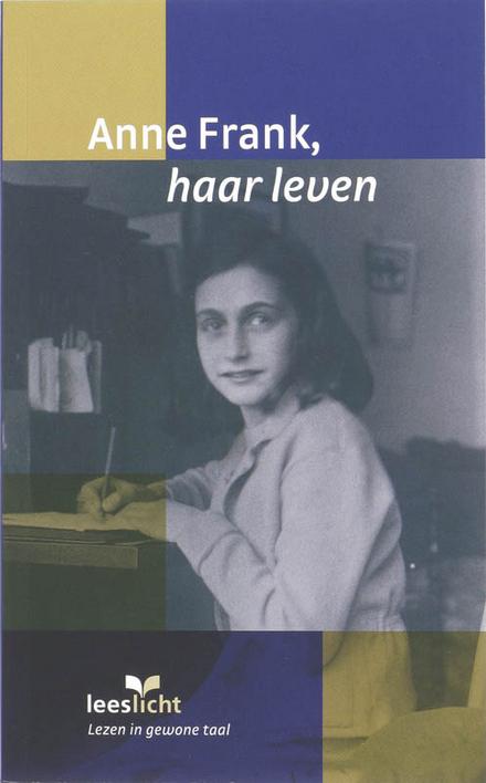 Anne Frank, haar leven