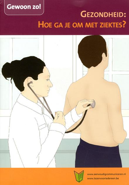 Gezondheid : hoe ga je om met ziektes?