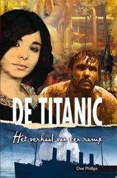 De Titanic : het verhaal van een ramp
