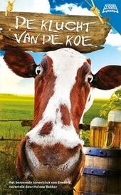De klucht van de koe : het toneelstuk van Bredero, naverteld door Helene Bakker