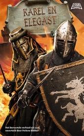 Karel en Elegast : een verhaal uit de middeleeuwen