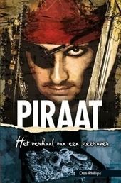 Piraat : het verhaal van een zeerover