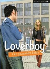 Loverboy : een gevaarlijke liefde