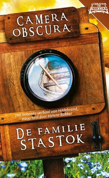 Camera Obscura : de familie Stastok