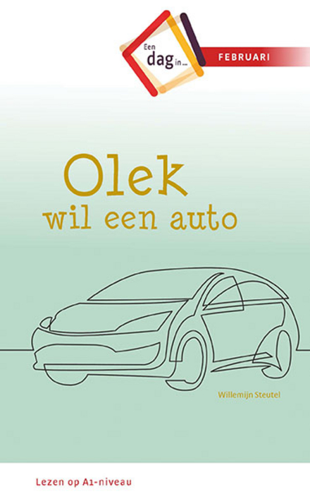 Olek wil een auto : een dag in februari
