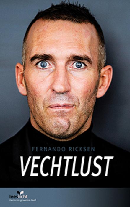 Vechtlust : Fernando Ricksen : in makkelijke taal