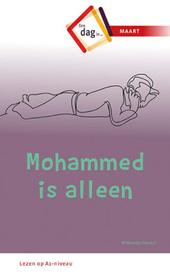 Mohammed is alleen : een dag in maart